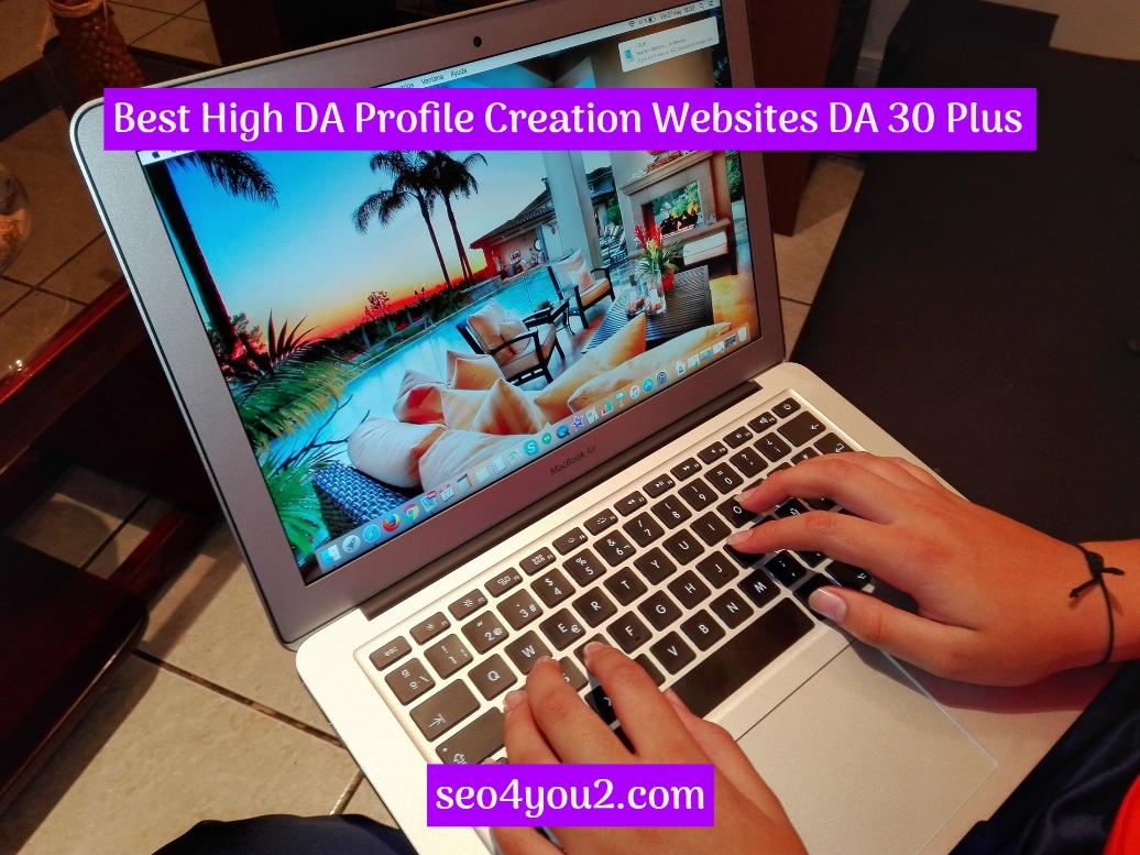 Best-High-DA-Profile-Creation-Websites-DA-30-Plus