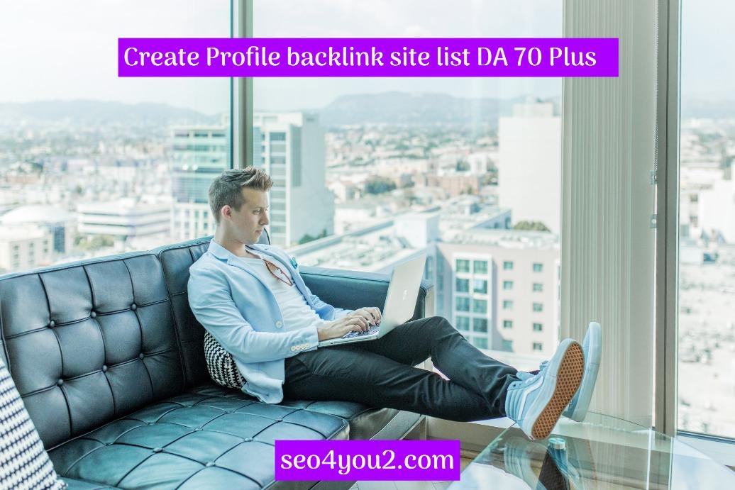 Profile backlink site list DA 70 Plus