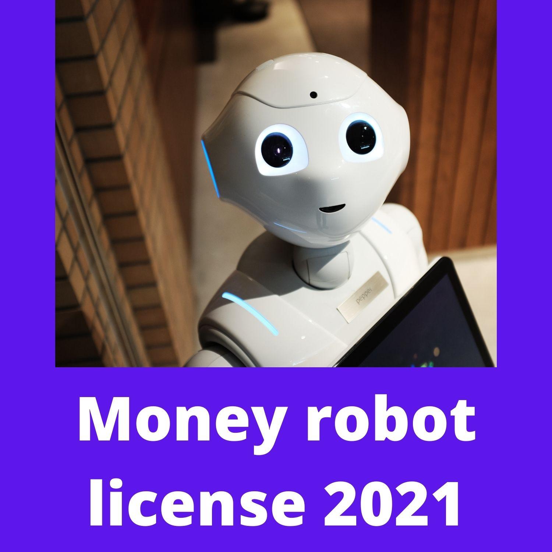 Money robot license 2021